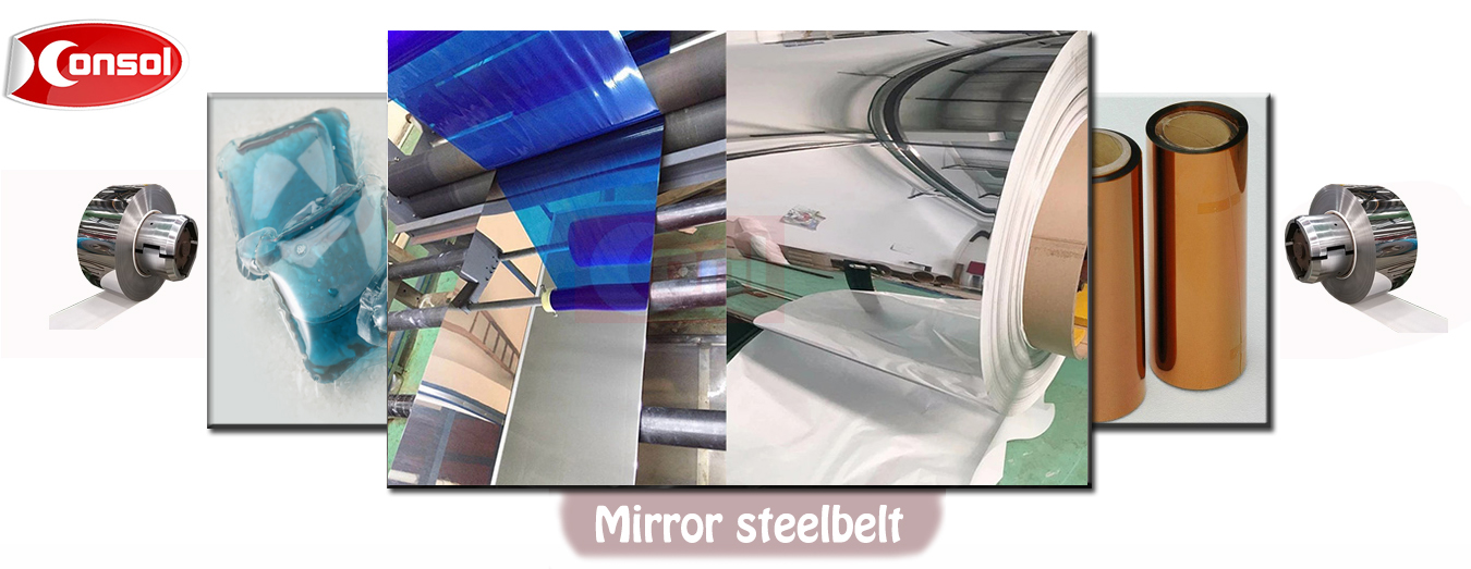 Super mirror polished belt is widely used in film industry,electronic products are mainly made of triacetate fiber (TAC), polyimide (PI), polycarbonate (PC), polypropylene (PP) or other steel belt film casting system